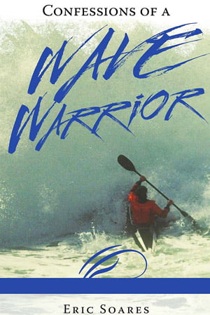 Eric Soares's Sea Kayaking Adventures