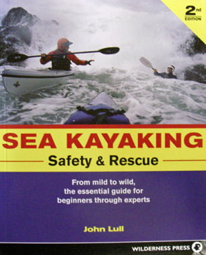 Sea Kayaking Safety and Rescue book by John Lull